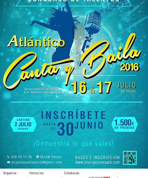 abierto el plazo de #inscripción de ATLÁNTICO CANTA Y BAILA 2016 Organiza: iGlam Events - Patrocina: Centro Comercial Atlántico Fuerteventura