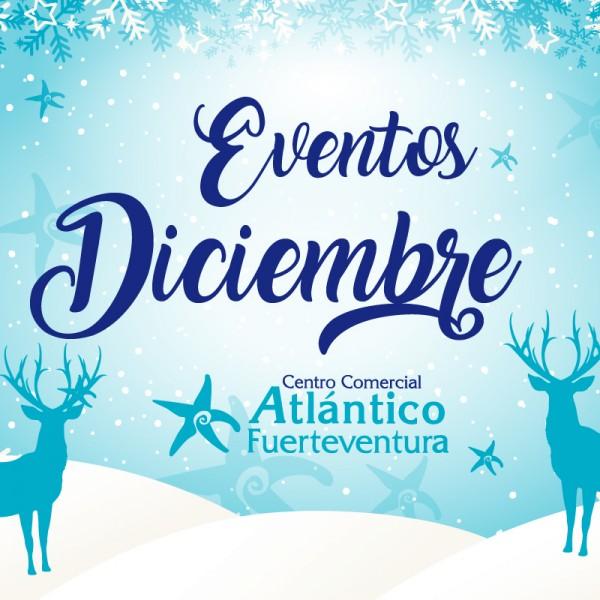 eventos diciembre centro comerical atlantico fuerteventuras