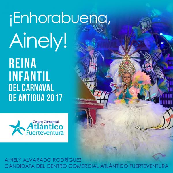Ainely Alvarado Rodríguez, resultó ser la ganadora, coronándose como Reina Infantil del Carnaval de Antigua 2017 centro comercial atlántico fuerteventura reina infantil